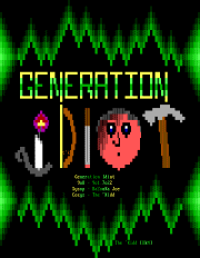 Generation Idiot by The 'Kidd