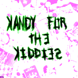Kandy for the Kiddies [2/2] by Gig