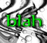 Blah by Grinch