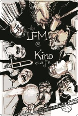 LFM @ Kino Cafe by Mister Fire-Man